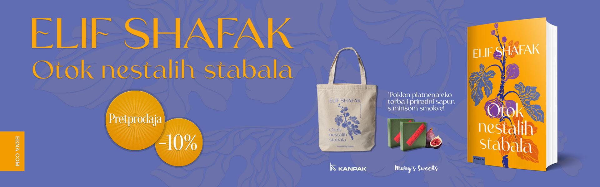 PRETPRODAJA - Novi roman Elif Shafak, Otok nestalih stabala