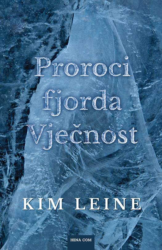 Proroci fjorda Vječnost